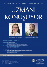 İstanbul Medipol Üniversitesi – Uzmanı Konuşuyor